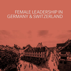 Female Leadership in Germany and Switzerland